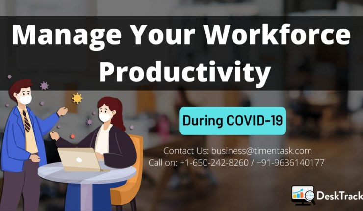 Workforce Productivity During COVID-19