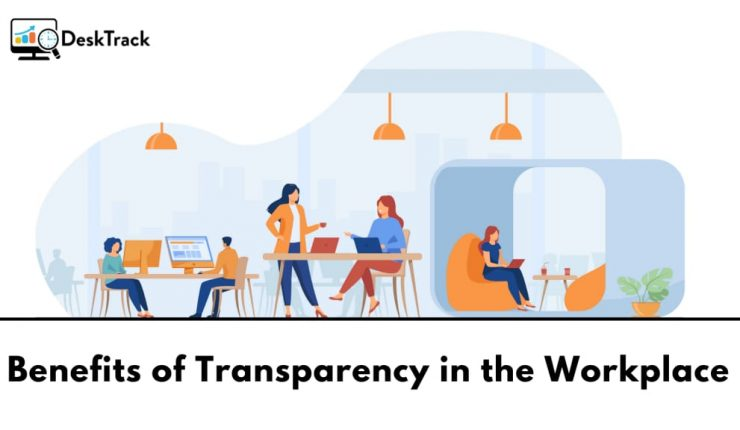 Benefits of Transparency at Workplace