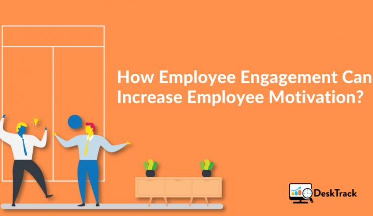 How Employee Engagement Can Increase Employee Motivation