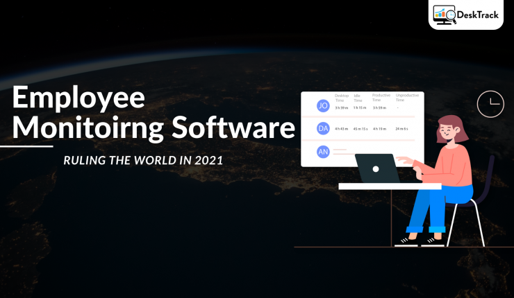 Employee Monitoring Software for Work From Home and Remote Teams