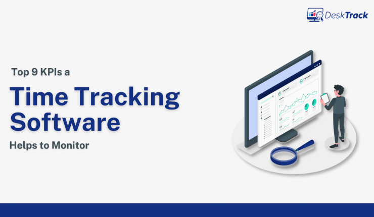 Top 9 KPIs a Time Tracking Software Helps to Monitor | Time Tracking Software India