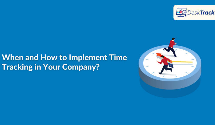 When and How to Implement Time Tracking in Your Company?